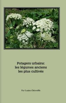 Potagers urbains, les légumes anciens les plus cultivés