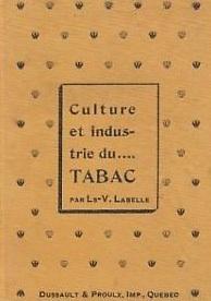 Culture et industrie du tabac au Québec (1898)